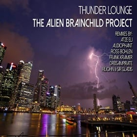THE ALIEN BRAINCHILD PROJECT - THUNDER LOUNGE
